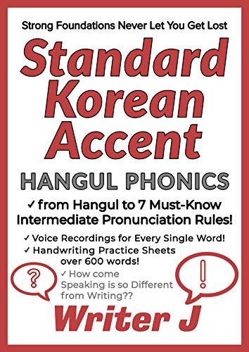 Standard Korean Accent Hangul Phonics : Learning Korean Pronunciation with mp3 voice recordings (English Edition)