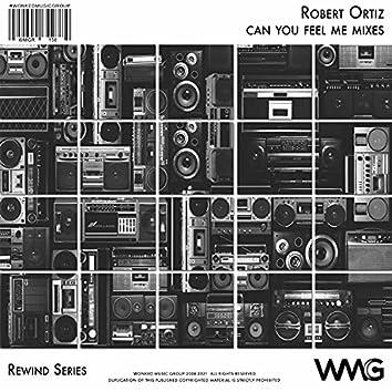 Rewind Series: Robert Ortiz: Can You Feel Me? Mixes