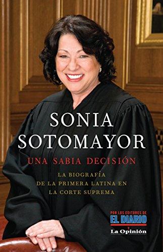Sonia Sotomayor: Una sabia decisión