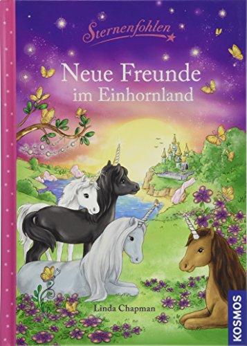 Sternenfohlen, Neue Freunde im Einhornland: Magische Geschichten zum Vorlesen