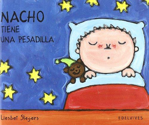 Nacho tiene una pesadilla: 8