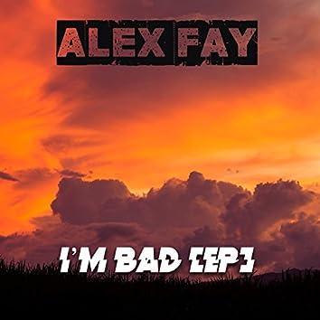 I'm Bad EP