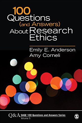 100 Questions (and Answers) About Research Ethics (SAGE 100 Questions and Answers Book 5)