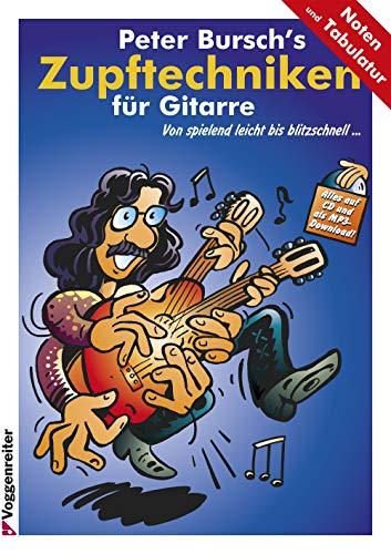 Peter Burschs Zupftechniken für Gitarre. Von spielend leicht bis blitzschnell.