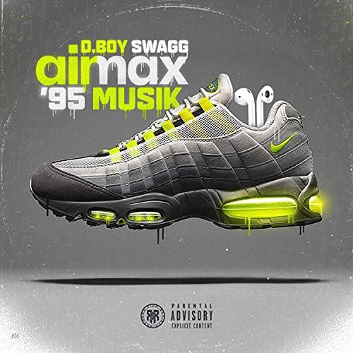 Air Max '95 Musik [Explicit]