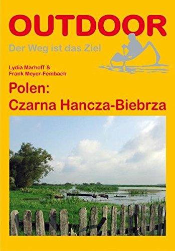 Polen: Czarna Hancza-Biebrza (Der Weg ist das Ziel)