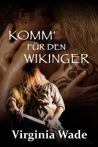 Komm\' für den Wikinger (Wikinger Erotik Historische Romanze 1)