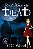 Don't Wake the Dead (The Wraith Files Book 1)