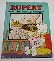 Rupert and the Young Dragon 0361034873 Book Cover