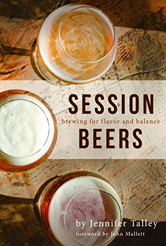 Session Beers: Brewing for Flavor and Balance (English Edition)