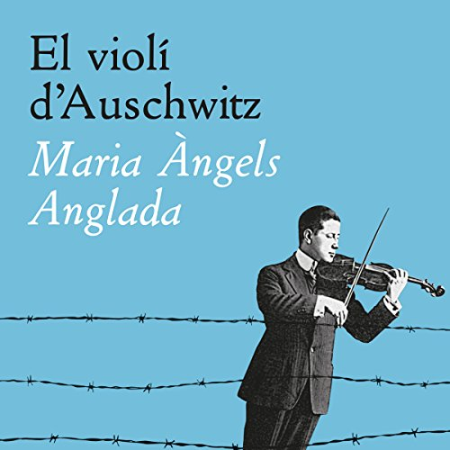 El violí d'Auschwitz audiobook cover art