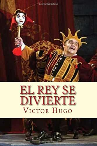 El Rey se Divierte (Spanish) Edition