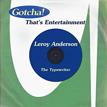 The Typewriter (That's Entertainment)