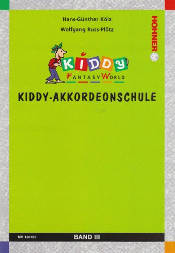 Kiddy Akkordeonschule 3. Akkordeon