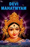 Devi-Mahatmyam (The Chandi)