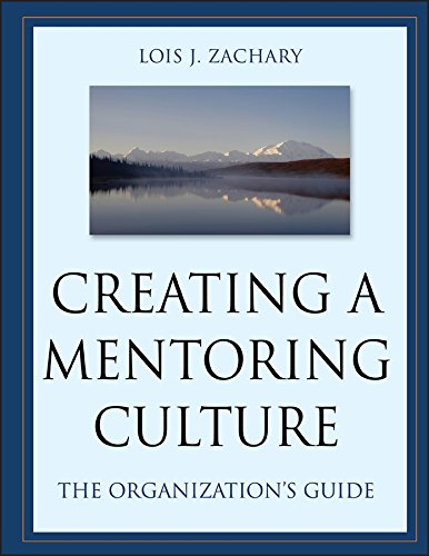 Creating a Mentoring Culture: The Organization's Guide (English Edition)