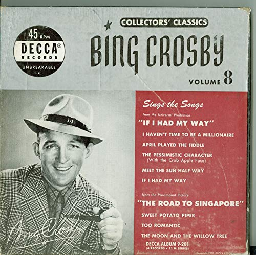 Collector's Classics Vol 8 - Original Box Set - 4 vinyl 45s, 8 Songs w/I Haven't Had Time to Be a Millionaire / | April Played The Fiddle / The Pessimistic Character plus more - Bing Crosby (Decca 1951) Near-Mint (7 out of 10)