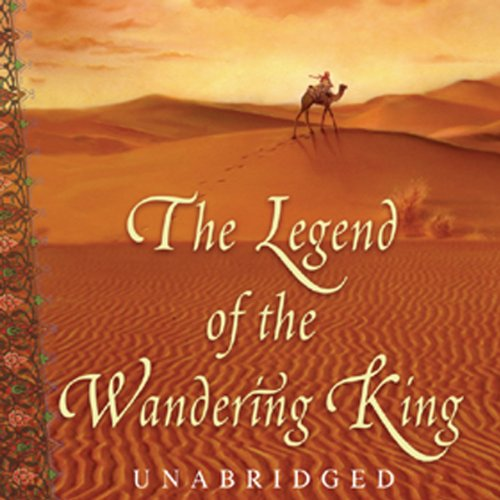 The Legend of the Wandering King audiobook cover art
