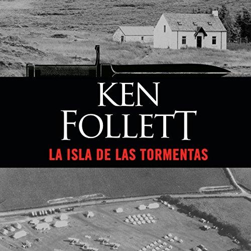 La isla de las tormentas [Eye of the Needle] audiobook cover art