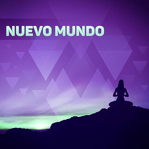 Nuevo Mundo - Música SPA para Masaje y Relajación Ejercicios ...