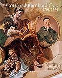 Gottfried Bernhard Göz 1708-1774: Ein Augsburger Historienmaler des Rokoko und seine Fresken