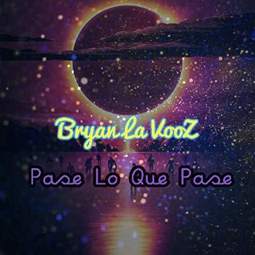 Bryan La Vooz