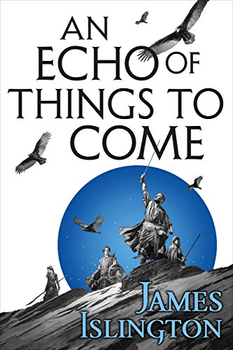 An Echo of Things to Come (The Licanius Trilogy Book 2) eBook: Islington,  James: Kindle Store - Amazon.com