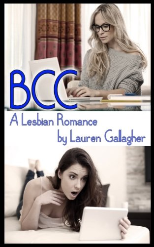 Download Bcc: A Lesbian Romance 1543240127