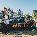 We Do It Best [Explicit]