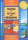 TinTin // Et Le Lac Aux Requins