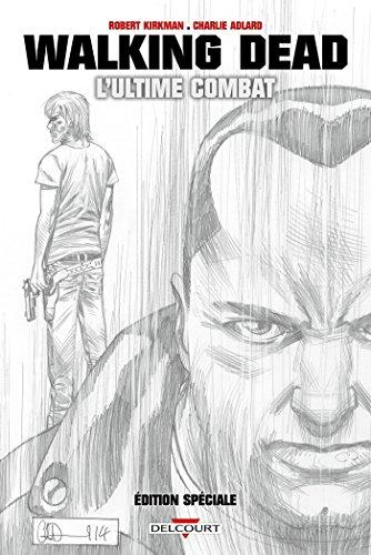Walking Dead : L'ultime Combat (Édition spéciale)