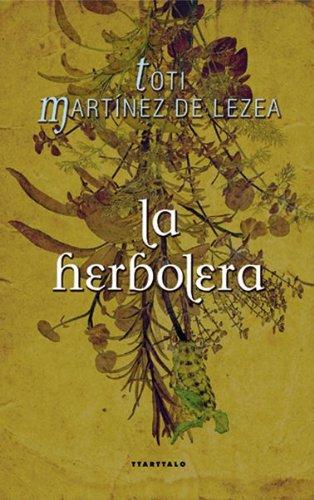La herbolera (Abra. Novela histórica)