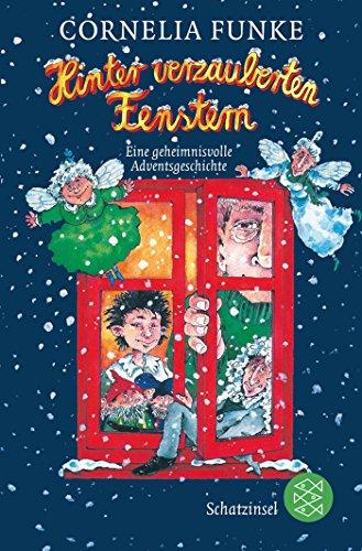 Funke, Cornelia:<br //>Hinter verzauberten Fenstern. Eine geheimnisvolle Adventsgeschichte