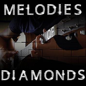 Melodies of Diamonds