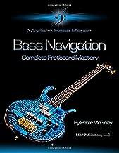 Bass Navigation: Complete Fretboard Mastery (Modern Bass Player)