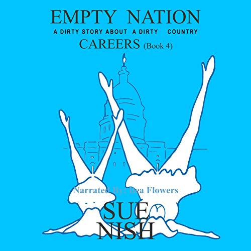 Careers: A Dirty Story About a Dirty Country  audiobook cover art