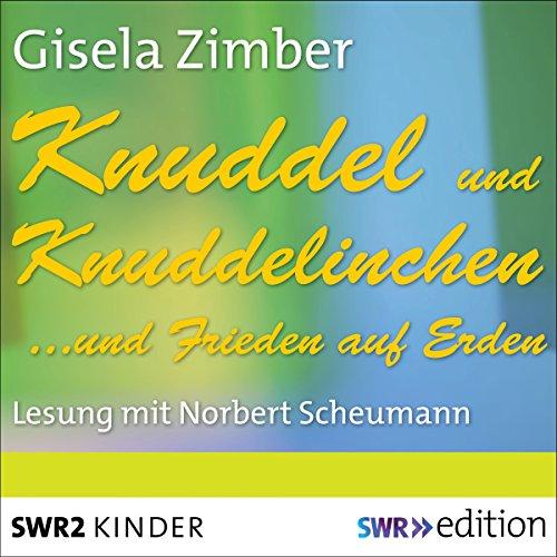 Knuddel und Knuddelinchen... und Frieden auf Erden audiobook cover art
