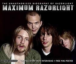 Maximum Razorlight : The Unauthorized Biography