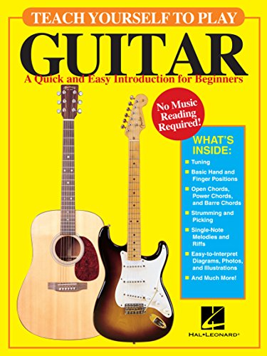 Teach Yourself to Play Guitar: A Quick and Easy Introduction for Beginners (GUITARE)