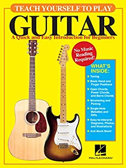 Teach Yourself to Play Guitar: A Quick and Easy Introduction for Beginners by [David M. Brewster]