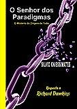 O Senhor dos Paradigmas: O Mistério da Origem de Tudo (Portuguese Edition)