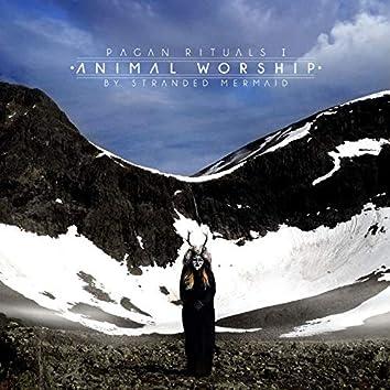 Pagan Rituals I: Animal Worship