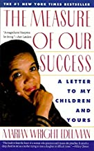 The Measure of Our Success: A Letter to My Children and Yours PDF