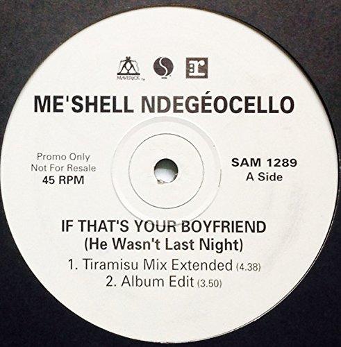 If That's Your Boyfriend (He Wasn't Last Night)
