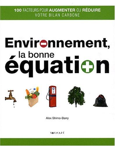 Environnement, la Bonne Equation