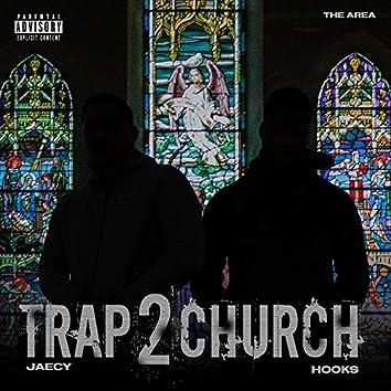 TRAP 2 CHURCH (feat. Hooks)