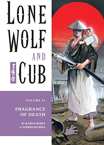Lone Wolf and Cub Volume 21: Fragrance of Death-