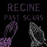 Past Scars [Explicit]