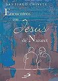 Encuentros con Jesús de Nazaret. (Parábola)