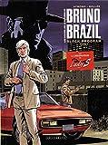 Les Nouvelles aventures de Bruno Brazil - Tome 1 - Black Program